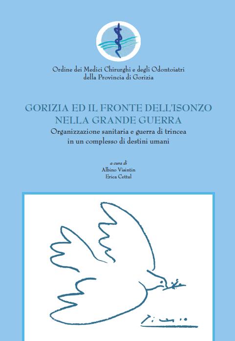 Gorizia ed il fronte dell'Isonzo nella grande guerra
