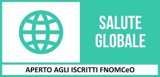 """PREPARAZIONE AL CORSO FAD FNOMCEO """"LA SALUTE GLOBALE"""" (id. 210660)"""